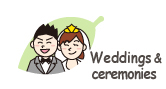 Wedding and ceremonies